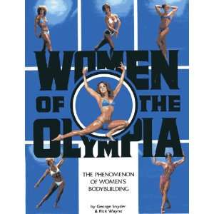 Women of the Olympia: The phenomenon of womens bodybuilding