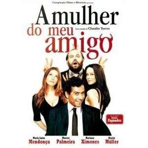Mulher Do Meu Amigo: Movies & TV