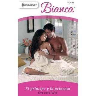 la Princesa  The Prince and the Princess, Raye Harris, Lynn Romance