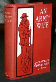Captain Charles King   AN ARMY WIFE   1901 Illustrated