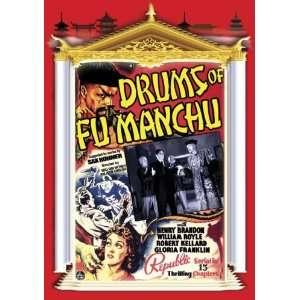 Drums of Fu Manchu: Henry Brandon, William Royle, Robert