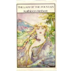 The Lady of the Fountain Kathleen Herbert  Books