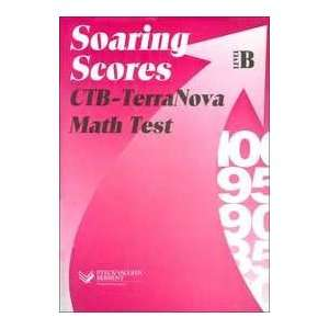Math B (Soaring Scores) (9780739822562): Steck Vaughn Company: Books