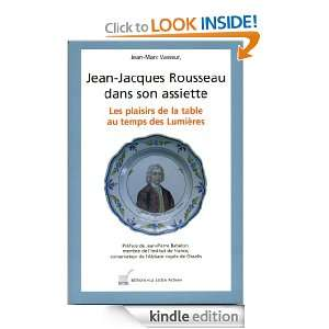 Jean Jacques Rousseau dans son assiette, lart de la table au temps