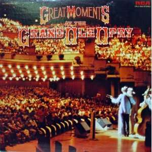 Great Moments At The Grand Ole Opry Country Artists Music