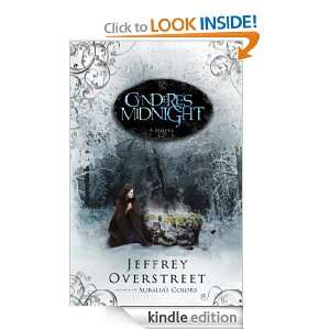 Cynderes Midnight: A Novel (The Auralia Thread): Jeffrey Overstreet