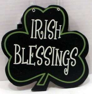 St. Patricks Day Irish Blessings Clover Shamrock Sign