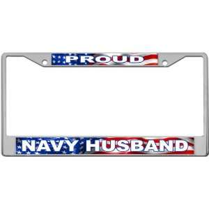 Proud   Navy Husband Custom License Plate METAL Frame from