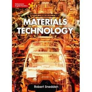 Materials Technology: Advanced Level (Heinemann English