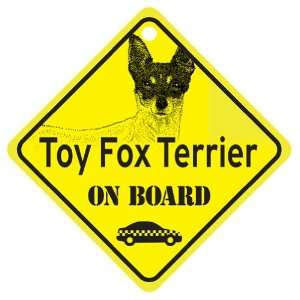 Toy Fox Terrier On Board Dog Sign Gift Pet Supplies