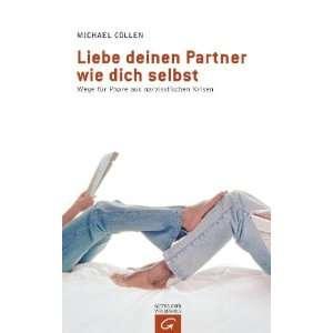 Paare aus narzissischen Krisen  Michael Cöllen Bücher