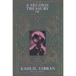 : Second Treasury of Kahlil Gibran [Paperback]: Kahlil Gibran: Books