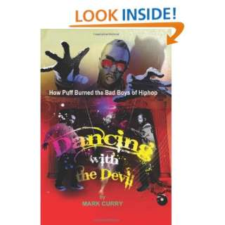 Puff Burned the Bad Boys of Hip Hop (9780615276502) Mark Curry Books