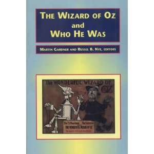 and Who He Was (9780870133664): Martin Gardner, Russel B. Nye: Books