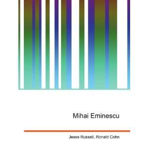 Mihai Eminescu Ronald Cohn Jesse Russell  Books