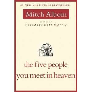 : The Five People You Meet in Heaven [Paperback]: Mitch Albom: Books
