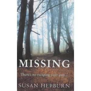 Missing (9780749905729): Susan Hepburn: Books