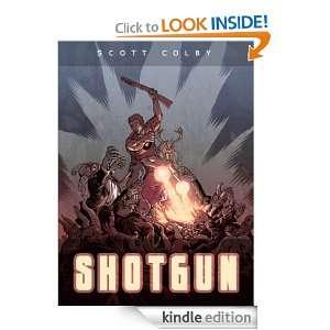 Shotgun: Scott Colby, KC Burns, Daniel Gooden, William Ward, Jeremy