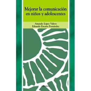 en ninos y adolescentes / Improve Communication in Children