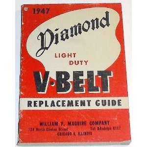 1947 Diamond Light Duty V Belt Replacement Guide Diamond