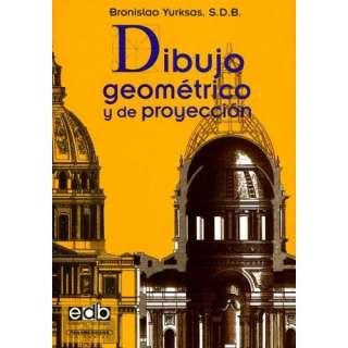 Dibujo Geométrico y de Proyección (Spanish Edition