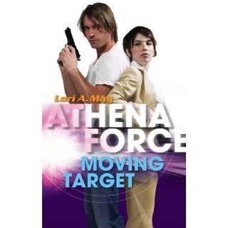 Moving Target (Athena Force) by Lori A. May (Jan 8, 2008)