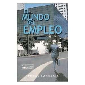 El mundo del empleo (9780929441245): Tomás Sarramía