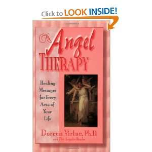 Angel Therapy: Healing Messages for Every Area of Your