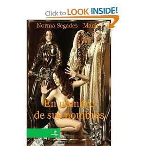 En Nombre De Sus Nombres (Spanish Edition) (9781257062195