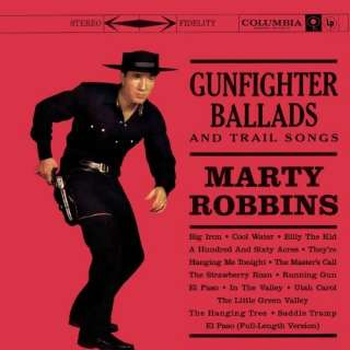 Gunfighter Ballads & Trail Songs Music