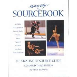 Skaters Edge Sourcebook Ice Skating Resource Guide