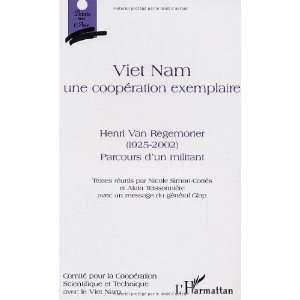viet nam ; une cooperation exemplaire ; henri van