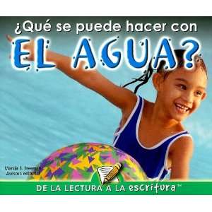 Que Se Puede Hacer Con el Agua? = What Can You Do with Water? (de la