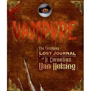 Vampyre: The Terrifying Lost Journal of Dr. Cornelius Van