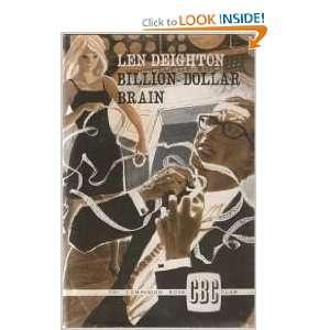The Billion Dollar Brain (9780224610032): Len Deighton