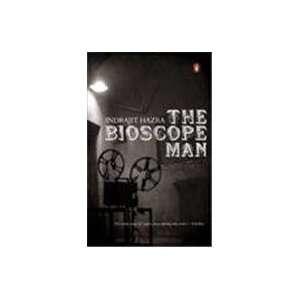 he Bioscope Man (9780143101741) Indraji Hazra Books