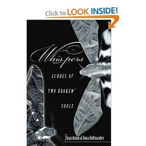 Whispers Echoes of Two Broken Souls (9780595354566) Sean
