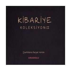 Koleksiyon II / Sarkilara Hayat Veren: Kibariye: Music