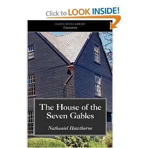 The House of the Seven Gables (9781600964428) Nathaniel