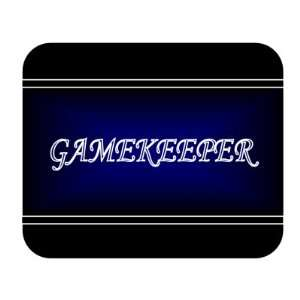 Job Occupation   Gamekeeper Mouse Pad