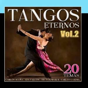 Tangos Eternos 20 Temas. Vol.2: Music