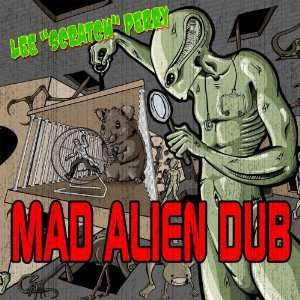 Mad Alien Dub Lee Perry Music