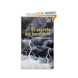 El secreto del bandolero / The Secret of the Bandit (Gran