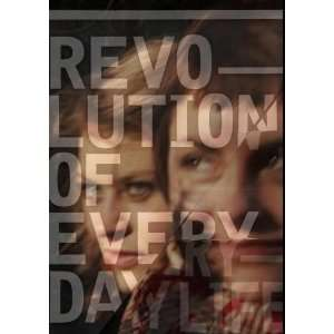 Revolution of Everyday Life Tjasa Ferme, Raimonda Skeryte