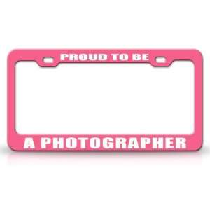 PROUD TO BE A PHOTOGRAPHER Occupational Career, High Quality STEEL