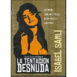 ISABEL SARLI   LA TENTACION DESNUDA: Isabel Sarli, Víctor