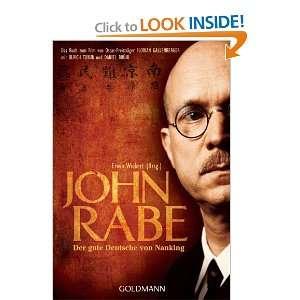 John Rabe. Der gute Deutsche von Nanking (9783442470402