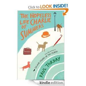 The Hopeless Life Of Charlie Summers Paul Torday  Kindle
