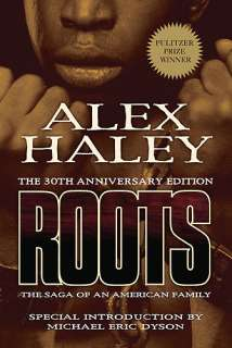 Roots Thirtieth Anniversary Edition by Alex Haley :: Reader Store