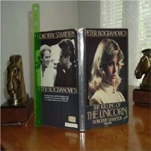 THE KILLING OF THE UNICORN   DOROTHY STRATTEN 1984 1ST: Books